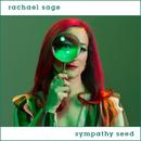 Sympathy Seed/Rachael Sage