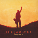 The Journey/MISHKA
