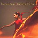 Bravery's On Fire/Rachael Sage
