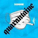 Quarantaine/Donnie