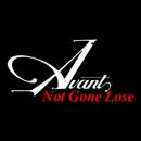 Not Gone Lose/Avant