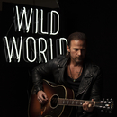 Wild World/Kip Moore