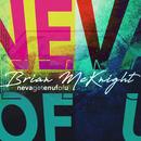 Neva Get Enuf Of U/Brian McKnight