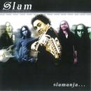 Slamanja/Slam