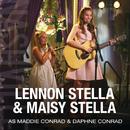 Lennon Stella & Maisy Stella As Maddie Conrad & Daphne Conrad (feat. Lennon Stella, Maisy Stella)/Nashville Cast