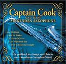 Die größten Love-Songs von Elvis im unverkennbaren Saxophon-Sound/Captain Cook und seine singenden Saxophone