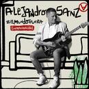 #ElMundoFuera (Improvisación)/Alejandro Sanz