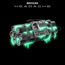 Headache/Broiler