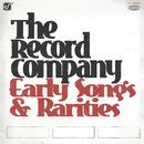 Early Songs & Rarities/The Record Company