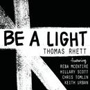 Be A Light (feat. Reba McEntire, Hillary Scott, Chris Tomlin, Keith Urban)/Thomas Rhett