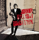 Rough Town/Johnny Hallyday