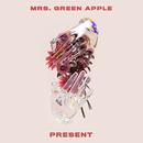 PRESENT (English ver.)/Mrs. GREEN APPLE