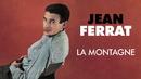 La montagne/Jean Ferrat