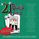 21 Black Jack (Nueva Edición Remasterizada)/Cardenales De Nuevo León
