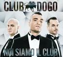 Noi Siamo Il Club (Reloaded Edition)/Club Dogo