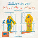 Ich bleib zu Haus (MTV Unplugged / Keno Hybro Remix) (feat. Samy Deluxe)/Max Raabe, Palast Orchester
