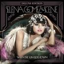 When the Sun Goes Down (Deluxe Edition)/Selena Gomez & The Scene