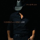 Humble And Kind (Live)/Tim McGraw