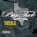 Tussle (Explicit Version)/Big Tuck