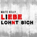 Liebe lohnt sich/Maite Kelly