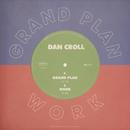 Grand Plan / Work/Dan Croll