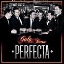 Perfecta/Gala De Mi Tierra