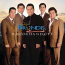 Recordándote/Grupo Bryndis