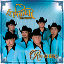 Ranchero/El Poder Del Norte