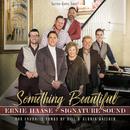 Something Beautiful/Ernie Haase & Signature Sound