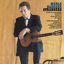 Strangers/Swinging Doors And The Bottle Let Me Down/Merle Haggard