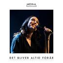 Det Bliver Altid Forår (Live)/Medina