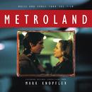Metroland (Original Motion Picture Soundtrack)/Mark Knopfler