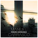 Prisión Esperanza/Manuel Carrasco
