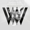 Irgendwie anders (Deluxe)/Wincent Weiss