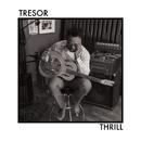 Thrill/TRESOR