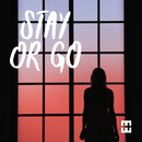Stay Or Go/HEDEGAARD