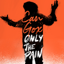 Only The Pain/Can Gox