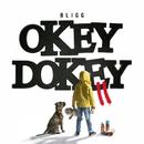 Okey Dokey II/Bligg
