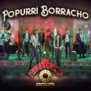 Popurrí Borracho (En Vivo)/Los Horóscopos De Durango