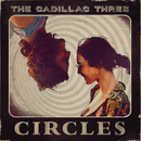Circles/The Cadillac Three