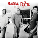 Still Feels Good/Rascal Flatts