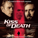 Kiss of Death (Original Motion Picture Soundtrack)/Trevor Jones