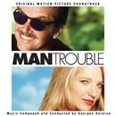 Man Trouble (Original Motion Picture Soundtrack)/Georges Delerue