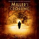 Miller's Crossing (Original Motion Picture Soundtrack)/Carter Burwell