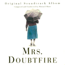 Mrs. Doubtfire (Original Soundtrack Album)/Howard Shore