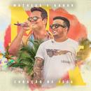 Coração De Isca (Ao Vivo)/Matheus & Kauan