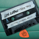 Ride This - The Covers EP/Los Lobos