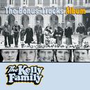 The Bonus-Tracks Album/The Kelly Family