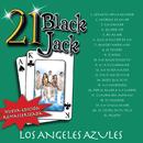 21 Black Jack (Nueva Edición Remasterizada)/Los Ángeles Azules