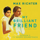 My Brilliant Friend, Season 2 (TV Series Soundtrack)/Max Richter